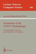 Extensions of the UNITY Methodology