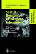 Spatial Dynamics of European Integration