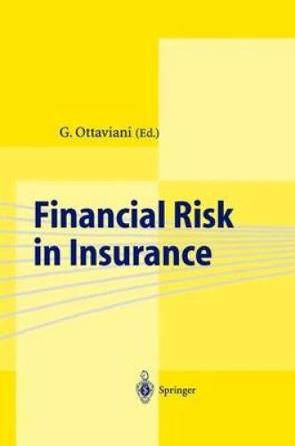Financial Risk in Insurance by G. Ottaviani.