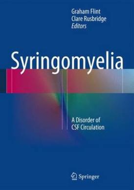 Syringomyelia: A Disorder of CSF Circulation