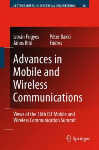 Advances in Mobile and Wireless Communications: Views of the 16th IST Mobile and