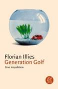 Generation Golf. Eine Inspektion [GER]