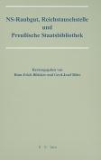 NS-Raubgut, Reichstauschstelle Und Preussische Staatsbibliothek [GER]