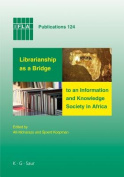 Librarianship as a Bridge to an Information and Knowledge Society in Africa
