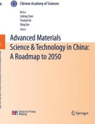 Advanced Materials Science and Technology in China