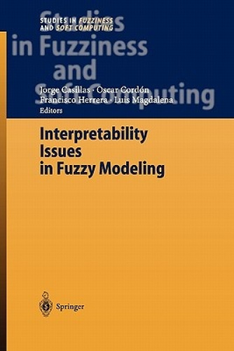 Interpretability Issues in Fuzzy Modeling (Studies in Fuzziness and Soft Computi