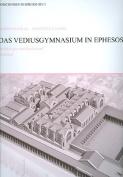 Das Vediusgymnasium In Ephesos [GER]