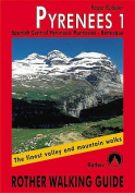 Pyrenees: The Finest Valley and Mountain Walks - ROTH.E4821: v. 1