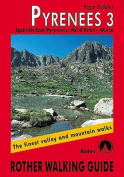 Pyrenees: The Finest Valley and Mountain Walks - ROTH.E4828 [GER]