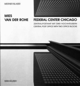 Mies Van Der Rohe, Federal Center Chicago