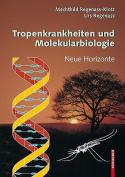 Tropenkrankheiten Und Molekularbiologie [GER]