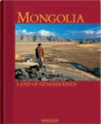 Mongolia: Land of Genghis Kahn