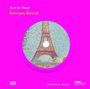 Georges Seurat [With CD (Audio)]