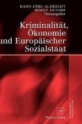 Kriminalitat, Okonomie Und Europaischer Sozialstaat