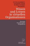 Wissen Und Lernen in Virtuellen Organisationen [GER]