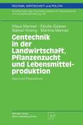 Gentechnik in Der Landwirtschaft, Pflanzenzucht Und Lebensmittelproduktion [GER]