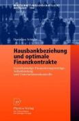 Hausbankbeziehung Und Optimale Finanzkontrakte [GER]