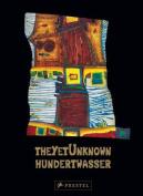 The Yet Unknown/Der Unbekannte