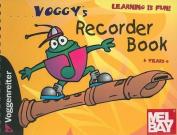 Voggy's Recorder Book