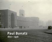 Paul Bonatz 1877 - 1956