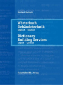 Worterbuch Gebaudetechnik: Dictionary Building Services: Vol. 1: English - German
