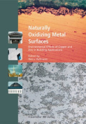 Naturally Oxidizing Metal Surfaces
