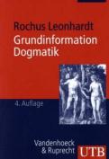 Grundinformation Dogmatik [GER]