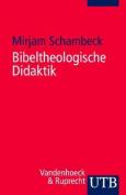 Bibeltheologische Didaktik [GER]