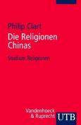 Die Religionen Chinas  [GER]