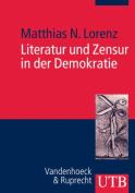 Literatur Und Zensur in Der Demokratie [GER]