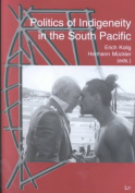 Politics of Indigeneity in the South Pacific