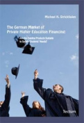 The German Market of Private Higher Education Financing