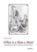 When is a Man a Man?