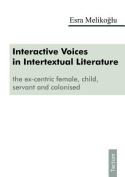 Interactive Voices in Intertextual Literature