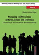 Managing Conflict Across Cultures, Values and Identities