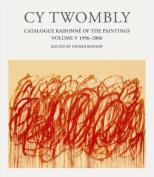 Cy Twombly: Catalogue Raisonne