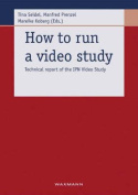 How to Run a Video Study
