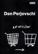 Dan Perjovschi: Recession