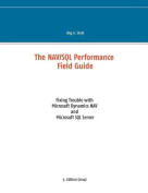 The Nav/SQL Performance Field Guide