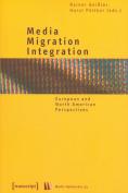 Media - Migration - Integration