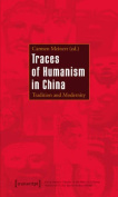 Traces of Humanism in China