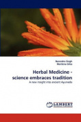 Herbal Medicine - Science Embraces Tradition