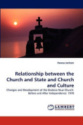 Relationship Between the Church and State and Church and Culture