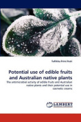 Potential Use of Edible Fruits and Australian Native Plants