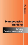 Homeopathic Thinking - What is Pseudo-Homeopathy?