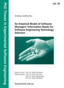Empirical Model of Software Managers. Information Needs for Software Engineering Technology Selection