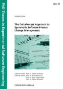DeltaProcess Approach to Systematic Software Process Change Management