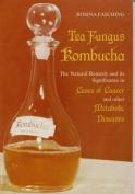Tea Fungus Kombucha