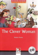 The Clever Woman - Book and Audio CD Pack - Level 1