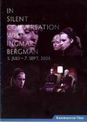 In Silent Conversation with Ingmar Bergman